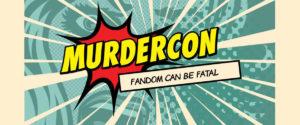Murdercon event banner